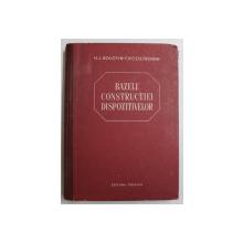 BAZELE CONSTRUCTIEI DISPOZITIVELOR de H.L. BOLOTIN si F.P. COSTROMIN , 1954
