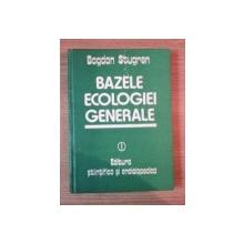 BAZELE ECOLOGIEI GENERALE de BOGDAN STUGREN , 1982