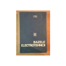 BAZELE ELECTROTEHNICII de M. PREDA , P. CRISTEA , VOLUMUL 2: CIRCUITE ELECTRICE