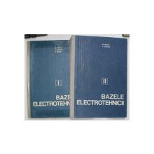BAZELE ELECTROTEHNICII- ELECRODINAMICA- MARIUS PREDA, PAUL CRISTEA SI FANICA SPINEI  VOLI.I-II