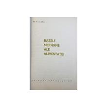 BAZELE MODERNE ALE ALIMENTATIEI de GH. BAIA , 1965