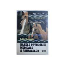 BAZELE PATOLOGIEI MEDICALE A ANIMALELOR VOL. II de SABIN GHERGARIU , 1995