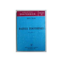 BAZELE ZOOTEHNIEI VOL. I de ION CALIN , 1999