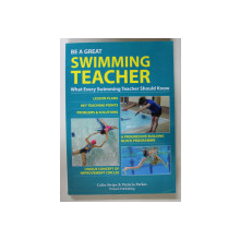 BE A GREAT SWIMMING TEACHER by COLIN STRIPE and PATRICIA PARKES , 2013