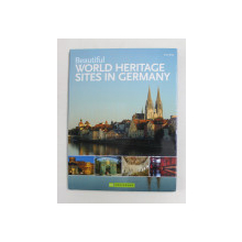 BEAUTIFUL WORLD HERITAGE SITES IN GERMANY by ERNST WRBA , 2009