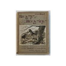 BECASSES ET BECASSIERS  - ANATOMIE  - ORNITHOLOGIE  - MIGRATION  - CHASSE par GEORGES BENOIST , 1919