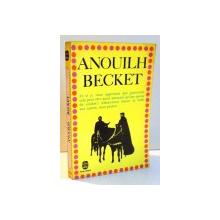 BECKET OU L'HONNEUR DE DIEU par JEAN ANOUILH , 1959