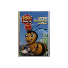 BEE MOVIE  - POVESTEA UNEI ALBINE  - CARTEA TANARULUI CITITOR , text de SUSAN KORMAN , 2007