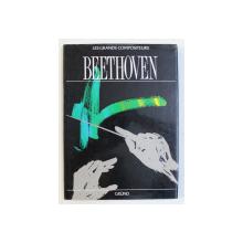 BEETHOVEN  - SERIE ' LES GRANDS COMPOSITEURS ' , texte original de ROBIN MAY , 1990