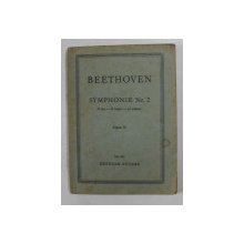 BEETHOVEN - SYMPHONIE NR. 2 - RE MAJEUR , OPUS 36 , INCEPUTUL SECOLULUI XX