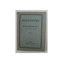 BEETHOVEN - SYMPHONIE NR. 6 , FA MAJEUR , OPUS 68 , EDITIE INTERBELICA