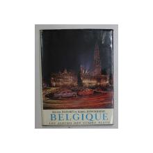 BELGIQUE ( LES ALBUMS DES GUIDES BLEUS ) par ROGER BODART et KAREL JONCKHEERE , 1965