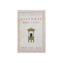 BENITO MUSOLINI, DISCORSI DEL 1929 - MILANO, 1930