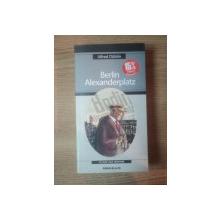 BERLIN ALEXANDERPLATZ de ALFRED DOBLIN