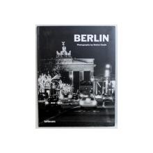 BERLIN - photographs by STEFAN DAUTH , text by CHRISTINE MEFFERT , 2003