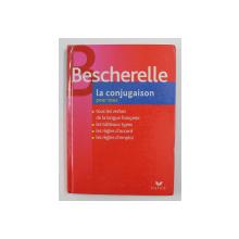 BESCHERELLE - LA CONJUGAISON  POUR TOUS , 2006