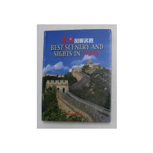 BEST SCENERY AND SIGHTS IN CHINA , EDITIE BILINGVA CHINEZA - ENGLEZA , 2004