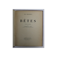 BETES par JEAN GIRAUDOUX , 1931