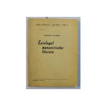 BIBLIOTECA ' ATRA ' SIBIU ' CATALOGUL MANUSCRISELOR LITERARE  de MIRCEA AVRAM , 1971