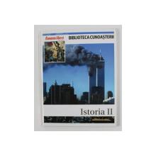 BIBLIOTECA CUNOASTERII , ISTORIA II , editata de ALBERTO EMILIO LOPEZ , 2009
