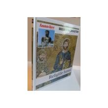 BIBLIOTECA CUNOASTERII, RELIGIILE LUMII, VOL. X, 2009