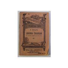 BIBLIOTECA PENTRU TOTI , LEGENDA TIGANILOR , cu ilustratii originale de HLAVSA , de P. DULFU