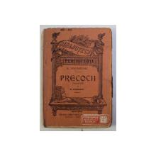 BIBLIOTECA PENTRU TOTI , PRECOCII de M. DOSTOIEVSKI