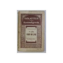 BIBLIOTECA ROMANIA AGRICOLA - DE VORBA CU PLUGARII MARI SI MICI - , 1910