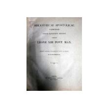 BIBLIOTHECAE APOSTALICAE VATICANAE  - LEONE XIII PONT. MAX