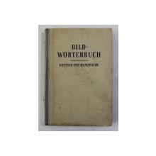 BILDWORTERBUCH DEUTSCH UND RUMANISCH , DICTIONAR ILUSTRAT GERMAN - ROMAN , 1960