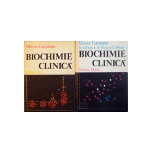 BIOCHIMIE CLINICA, VOL. I - II de MIRCEA CUCUIANU, 1977