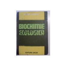 BIOCHIMIE ECOLOGICA de GAVRIL NEAMTU , 1983