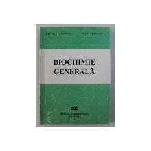 BIOCHIMIE GENERALA de GABRIELA MARINESCU si ELENA GLODEANU , 1995