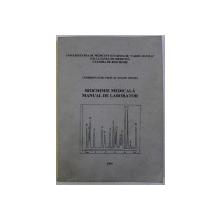 BIOCHIMIE MEDICALA - MANUAL DE LABORATOR , coordonator EUGEN TRUTIA , 1999