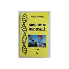 BIOCHIMIE MEDICALA  - NOTE DE CURS de NATALIA ROSOIU , 2011