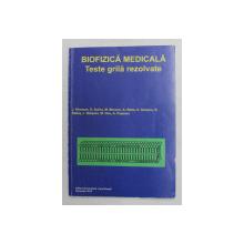 BIOFIZICA MEDICALA - TESTE GRILA REZOLVATE de J. VINERSAN ...A. POPESCU , 2014 , PREZINTA INSEMNARI CU PIXUL *