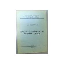 BIOLOGIA REPRODUCERII ANIMALELOR MICI , 1994