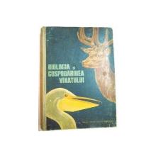 BIOLOGIA SI GOSPODARIREA VANATULUI , MANUAL PENTRU ELEVII SCOLILOR PROFESIONALE de ALMASAN HORIA , POPESCU C. CORNEL , 1964