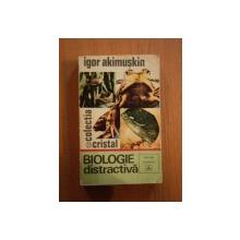 BIOLOGIE DISTRACTIVA de IGOR AKIMUSKIN  1967