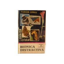 BIONICA DISTRACTIVA , 1981