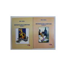 BIOTEHNOLOGII ALIMENTARE de MIMI DOBREA , VOLUMELE I - II , 2008