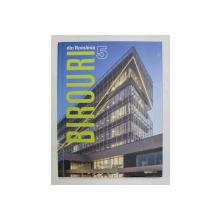 BIROURI DIN ROMANIA 5 / OFFICE BUILDINGS IN ROMANIA 5 , 2019
