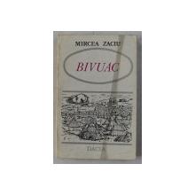 BIVUAC de MIRCEA ZACIU , 1974