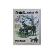 BLACK BEAUTY de ANNA SEWELL , ILUSTRATII de WILLIAM GELDART , 2007