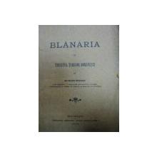BLANARIA IN TRECUTUL TARILOR ROMANESTI - SIGMUND PRAGER  -BUC.1906