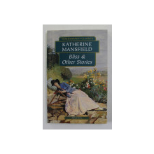 BLISS AND OTHER STORIES by KATHERINE MANSFIELD , 1998