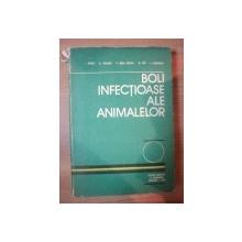 BOLI INFECTIOASE ALE ANIMALELOR de I. BERCEA ... A. POPOVICIU , 1981