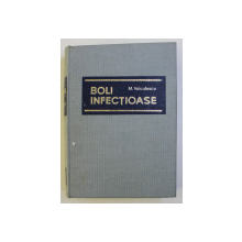 BOLI INFECTIOASE de MARIN VOICULESCU , 1968