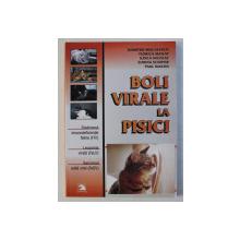 BOLI VIRALE LA PISICI de DUMITRU MISCALENCU ...PAUL MARTIN , 2005