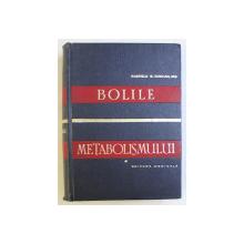 BOLILE METABOLISMULUI , METODE DETALIATE DE DIAGNOSTIC SI TRATAMENT de GARFIELD G. DUNCAN , 1966